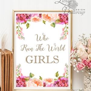 Motivációs idézet, Who run the world, Girl, Iroda Dekor, Otthoni dekoráció, office, Boss, Virágos kép, falikép, nőknek (LindaButtercup) - Meska.hu