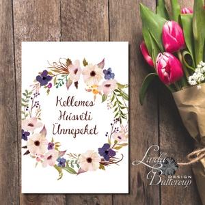 Húsvéti Képeslap, Húsvéti lap, Boldog Húsvétot, Húsvéti üdvözlőlap, Virágkoszorú, koszorú, virágos, Boldog nyulat - Meska.hu