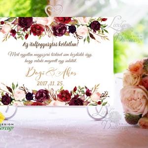 Esküvői Felirat A4, Köszöntő, Üdvözlő, Esküvői felirat, bordó, őszi, rózsa, welcome, italfogyasztás korlátlan, itallap, Esküvő, Helyszíni dekor, Dekoráció, Fotó, grafika, rajz, illusztráció, Papírművészet, Meska
