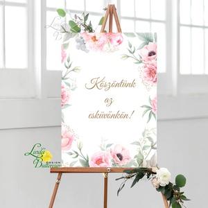 Esküvői Poszter A2, Esküvői kép, Esküvő Dekor, Felirat, Tábla, Vintage, Elegáns, Virágos, Rusztikus, Welcome, vendégváró - Meska.hu