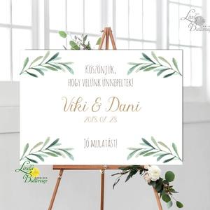 Esküvői Felirat A2, Köszöntő, Üdvözlő, idézet, greenery, zöld leveles, természetközeli, borostyán, eukaliptusz, Esküvő, Esküvői dekoráció, Dekoráció, Otthon & lakás, Kép, Fotó, grafika, rajz, illusztráció, Papírművészet, A2 Esküvői PAPÍR KÉP / \nAkasztós vagy Keretbe\n\nMÉRET: A2: (594x420mm)\nKIVITELEZÉS:\n Lekerekített sar..., Meska