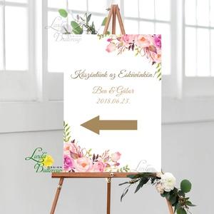Esküvői Felirat A2, Köszöntő, Üdvözlő, idézet, romantikus, természetközeli, üzenet, virágos, trendi, Esküvő, Tábla & Jelzés, Dekoráció, Fotó, grafika, rajz, illusztráció, Papírművészet, Meska