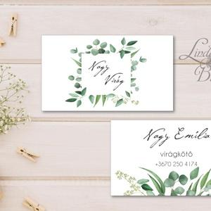 Greenery Névjegykártya, Egyedi Tervezés, Névjegy, design, szerkesztés, természetközeli, virágkötő, ajándékkísérő, logó, Naptár & Tervező, Papír írószer, Otthon & Lakás, Fotó, grafika, rajz, illusztráció, Papírművészet, Greenery Névjegykártya csajoknak!\n\nVirágosoknak, kertészeknek bárkinek aki elegáns stílusban szeretn..., Meska