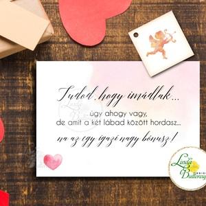 Vicces Valentin napi Képeslap ajándékkísérő kártyával, szeretlek, valentin napra, évfordulóra, Otthon & Lakás, Papír írószer, Képeslap & Levélpapír, Fotó, grafika, rajz, illusztráció, Mindenmás, A/6-os méretű Képeslap, valentin napra + ajándékkísérő kiskártya\n\nKinyithatós képeslap borítékkal.\nB..., Meska