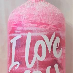 Festett Retro szódásüveg, I love you, Otthon & Lakás, Dekoráció, Dísztárgy, Decoupage technikával és festéssel dekorált szódásüveg. 31 cm magas, kb 2 kg , Meska