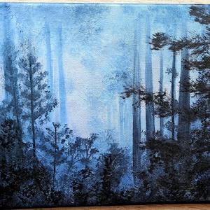 Ködös rengeteg, Művészet, Festmény, Akril, Festészet, Akrilfestmény, 29x25 cm, feszített vászon. Keret nélkül, azonnal falra akasztható. Ködbe vesző fenyv..., Meska
