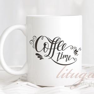 """Kávés bögre - Ajándék ötlet kávékedvelőknek (coffee03), Otthon & lakás, Konyhafelszerelés, Dekoráció, Ünnepi dekoráció, Anyák napja, Bögre, csésze, Férfiaknak, Fotó, grafika, rajz, illusztráció, Mindenmás, \""""Coffee Time\"""", azaz kávé idő! Egyedi kávés bögre, igazi kávékedvelőknek. A felirat a bögre mindkét o..., Meska"""