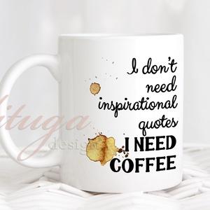 """Kávés idézetes bögre - Ajándék ötlet kávékedvelőknek (coffee01), Otthon & lakás, Konyhafelszerelés, Dekoráció, Ünnepi dekoráció, Anyák napja, Bögre, csésze, Férfiaknak, Fotó, grafika, rajz, illusztráció, Mindenmás, Egyedi kávés \""""anti-idézetes\"""" bögre, igazi kávékedvelőknek. Az angol szöveg fordítása valahogy így ha..., Meska"""
