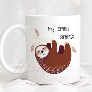 """Lajháros bögre \""""spirit animal\""""  (SLOTH01), Otthon & lakás, Konyhafelszerelés, Bögre, csésze, Férfiaknak, Konyhafőnök kellékei, Fotó, grafika, rajz, illusztráció, Mindenmás, A lajhár az én \""""lélekállatom\"""" :) \n\nFehér kerámia bögre cuki lajháros grafikával, türkiz háttérrel is..., Meska"""