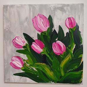 Tulipánok - akril festmény, Művészet, Festmény, Akril, Festészet, Késztermék, azonnal szállítható.\n\n30-30-as feszített vászonra készült akril festékkel, festőkéssel f..., Meska
