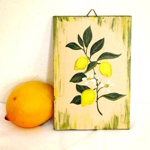 Különlegesség festett CITROM egzotikus kép konyhába étkezőbe, Konyhai dísz, Konyhafelszerelés, Otthon & Lakás, Famegmunkálás, Festett tárgyak, Falapra festett képecske, szép ajándék, dekoratív dekoráció:)\n\nKérésre más (gyógy)növényt, virágot i..., Meska