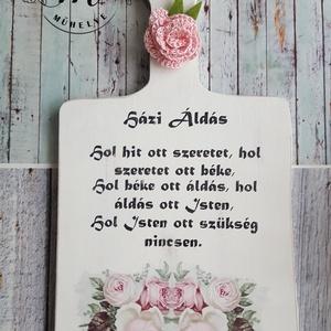 Házi áldás rózsákkal, Otthon & Lakás, Dekoráció, Falra akasztható dekor, Az általam fűrészelt táblát  rózsával dekoráltam, hogy a házi áldás szövege hangulatos legyen. Végül..., Meska