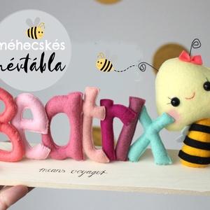 Névtábla, méhecske, egyedi, névreszóló, erdei, babaszoba, babanév, névnap, ajándék, Játék & Gyerek, Varrás, Teljesen egyedi, névreszóló méhecskés névtábla minden alkalomra, szülinapra, karácsonyra, névnapra k..., Meska