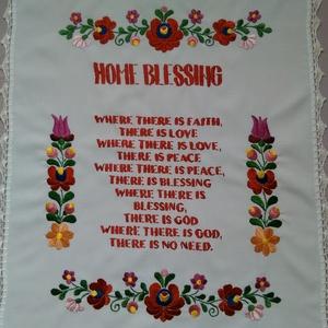 Home blessing- angol nyelvű házi áldás, Otthon & Lakás, Dekoráció, Hímzés, Horgolás, Matyó motivummal hímzett angol nyelvü házi áldás. Mérete kb 39x49 .Széle horgolt, Meska