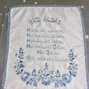 Kék mese házi áldás, Otthon & Lakás, Dekoráció, Falra akasztható dekor, Hímzés, Horgolás, Kék szin szerelmeseinek . Mérete 37x49., Meska
