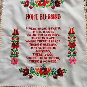 Angol nyelvű házi áldás , Otthon & Lakás, Lakástextil, Falvédő, Kézzel hímzett angol nyelvű házi áldás. Mérete kb40x48cm Széle kézzel horgolt.  , Meska