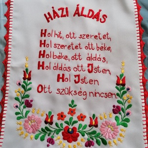 Házi áldás , Otthon & Lakás, Lakástextil, Falvédő, Kézzel hímzett házi áldás. Mérete kb 35x45 cm Széle kézzel horgolt.  , Meska