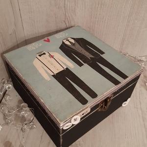 Mr  and Mr! Vicces, romantikus ajándékdoboz férfi pároknak!, Doboz, Emlék & Ajándék, Esküvő, Decoupage, transzfer és szalvétatechnika, A képen látható doboz, igazi emlék maradhat az ifjú párnak, a nagy napról.\nBelsejébe igény szerint k..., Meska