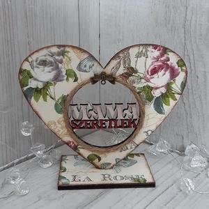 Anyák napi ajándék!, Gyerek & játék, Baba-mama kellék, Otthon & lakás, Dekoráció, Ünnepi dekoráció, Anyák napja, Lakberendezés, Asztaldísz, Decoupage, transzfer és szalvétatechnika, Famegmunkálás, Mondd el neki, hogy szereted!\nFából készült, egyedi tervezésű, szépséges ajándék Anyák napjára!\nMére..., Meska