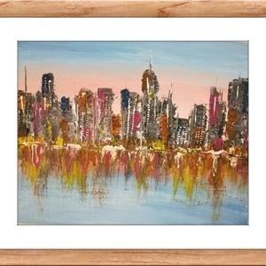 Felhőkarcolók fényei  - olajfestmény, Otthon & lakás, Képzőművészet, Festmény, Az amerikai nagyvárosok toronyházainak fénye visszatükröződik a folyóról. Sejtelmes, az égbolt rózsa..., Meska