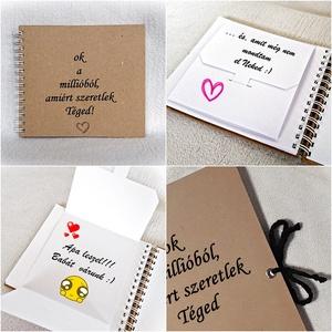 Mond el mennyire,miért szereted+külön kérhető Apa leszel meglepi kártya,jegyzetfüzet,napló,boríték,Anyák napja, szeretet, Otthon & lakás, Naptár, képeslap, album, Fotóalbum, Férfiaknak, Naptár, jegyzet, tok, Fotó, grafika, rajz, illusztráció, Könyvkötés, Mond el mennyire és mi mindenért szereted Őt. :)\nAjándékozhatod párodnak, férjednek, szüleidnek, gye..., Meska