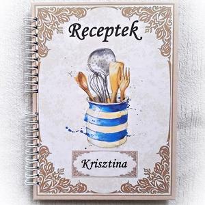 Receptes füzet, névre szóló felirattal kérhető, nyomtatott lapokkal, jegyzetfüzet, rusztikus régies, - A5 méret, könyv, Otthon & Lakás, Konyhafelszerelés, Receptfüzet, Könyvkötés, Fotó, grafika, rajz, illusztráció, Meska