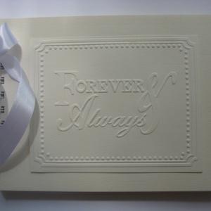 Sokféle dombormintával - Vendégkönyv - album  - Forever always -jókívánságkönyv - örök emlék - esküvő - egyedi termék, Naptár, képeslap, album, Otthon & lakás, Esküvő, Nászajándék, Papírművészet, Az album borítólapja (kemény fedeles)220 gr-os kartonból és 1200 gr-os fehér vastag lemezkartonból k..., Meska
