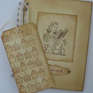 Régi idők receptjei - receptkönyv -  könyvjelzővel - Kitchen Queen - lánybúcsú - versenyek, Naptár, képeslap, album, Otthon & lakás, Konyhafelszerelés, Receptfüzet, Papírművészet, (Nézz körül Igenigen boltomban is.)\n\nMindenki számára nagy érték (egy kedves ajándék) lehet egy olya..., Meska