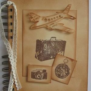 Utazz velem! -  napló (album)  - autó-repülőgép-vonat - nászút -kirándulás- emlékmegőrzés - egyedi termék - örök emlék  , Otthon & lakás, Naptár, képeslap, album, Fotóalbum, Jegyzetfüzet, napló, Papírművészet, A pillanatok nem vesznek el soha. A legszebb pillanatokból áll össze az a kép, amit Életnek nevezünk..., Meska