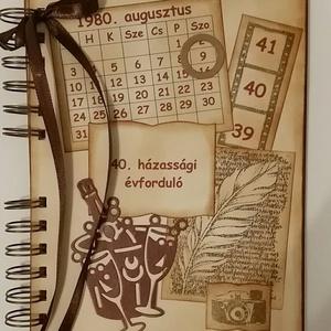 Ajándékötlet  - házassági évforduló - esküvő - eljegyzés - - Emlékmegőrző - album  - naptárral, Otthon & Lakás, Papír írószer, Album & Fotóalbum, Van az emberi szívnek egy halk szavú és előkelő vendége néha, az Emlékezés. (Bánáti Szohner Sándor) ..., Meska