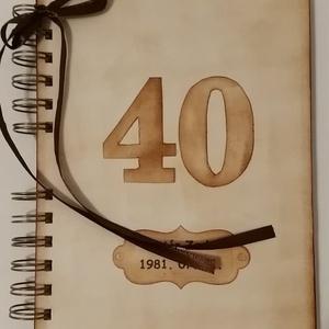 Boldog születésnapot! - emlékmegőrző  album - szülestésnap - házassági évforduló - örök emlék - egyedi termék - évszám , Otthon & Lakás, Papír írószer, Album & Fotóalbum, Barátok, családtagok, munkatársak részére lehet jókívánságokat írni a naplóba.  .....vagy barátok, c..., Meska