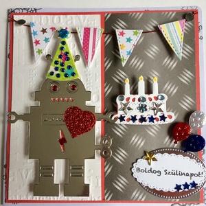 Születésnapi képeslap robot 2. 3D, Egyéb, Otthon & lakás, Naptár, képeslap, album, Képeslap, levélpapír, Mindenmás, Papírművészet, Scrapbook és punchart technikával készült kinyitható 3D-s üdvözlőlap születésnapra. Kisfiúknak és k..., Meska