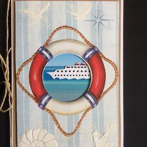 Hahó a tenger! Képeslap ,tengerész, hajó, horgony, mentőöv, nyaralás, hajózás, Képeslap & Levélpapír, Papír írószer, Otthon & Lakás, Papírművészet, 12x16,5cm-es tengerész képeslapot készítettem vegyes technikával. Bárkinek adható, aki szereti ezt a..., Meska