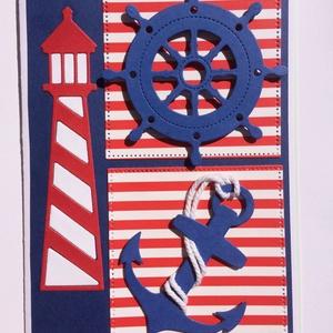 Tengerész képeslap 2.  tenger, horgony, hajó, vitorlás, mentőöv, kormánykerék, Balaton, tengerészcsomó, nyár, nyaralás,, Naptár, képeslap, album, Otthon & lakás, Képeslap, levélpapír, Férfiaknak, Papírművészet, Vidám tengerész képeslapot készítettem a nyár jegyében. Bármilyen alkalomra adható, férfinak, nőnek,..., Meska