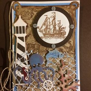 Hajós képeslap, tenger, tengerész, vakáció, hajózás,vitorlás, vitorlázás, Képeslap & Levélpapír, Papír írószer, Otthon & Lakás, Papírművészet, Hajós képeslapot készítettem, gondolva a fiúkra, férfiakra is. Bármilyen alkalomra adható, kinyithat..., Meska