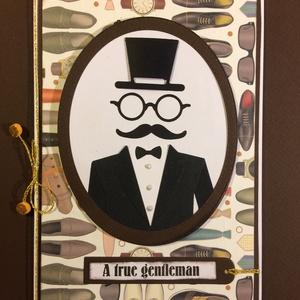 Úriember képeslap , gentleman, cilinder, szemüveg, bajusz, Képeslap & Levélpapír, Papír írószer, Otthon & Lakás, Papírművészet, Férfiakat köszöntő képeslapot készítettem decoupage és formalyukasztásos technikával. Bármilyen alka..., Meska