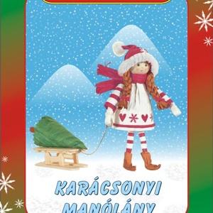 Karácsonyi manólány egységcsomag, DIY (Csináld magad), Egységcsomag, Mindenmás, Karácsonyi manólány  készítése \nA színpompás, könnyen vágható, ragasztható papírszalagok és zsinórok..., Meska