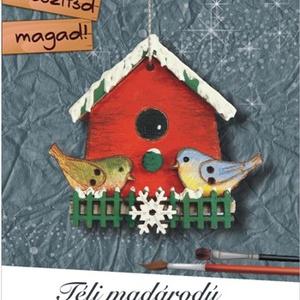Téli madárodú- karácsonyi egységcsomag, DIY (Csináld magad), Egységcsomag, Mindenmás, A fa alkatrészekből nagyon egyszerűen összerakható egy madárodú, mely maradhat natúr színben, de ki ..., Meska
