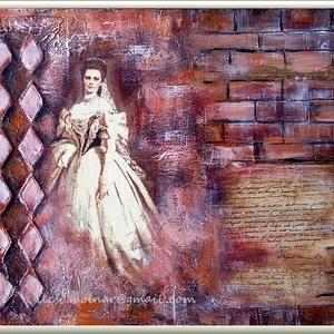 """Királyné - történelem , Képzőművészet, Otthon & lakás, Festmény, Akril, Festmény vegyes technika, Decoupage, transzfer és szalvétatechnika, Festészet, \"""" Királyné - történelem \""""\n\n20 x 25 cm-es feszített vászonra készült akril anyagú kézi festés festőké..., Meska"""