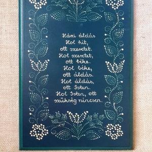 Házi áldás, Táska, Divat & Szépség, Magyar motívumokkal, Festett tárgyak, Fából készült , kézzel festett házi áldás.\nMérete: 35*23*2, Meska
