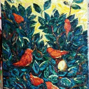 Madárdal - olajfestmény farost lemezen, Olajfestmény, Festmény, Művészet, Festészet, Fejből festett munka, festőkéssel dolgoztam, vastagon vittem fel a festéket farostlemezre. A régi la..., Meska