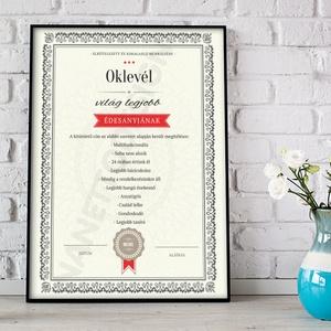 Oklevél egyedi legjobb anya, mama nagyi édesanya Vicces certification legjobb kitüntetés szülinapi poszter ajándékkisérő, Otthon & Lakás, Dekoráció, Falra akasztható dekor, Fotó, grafika, rajz, illusztráció, Meska