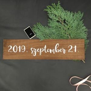 A nagy nap, dátum tábla, esküvő tábla, fa tábla, jegyesfotózás - Meska.hu