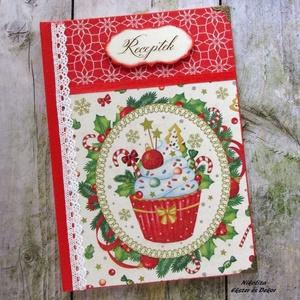 Karácsonyi muffin receptkönyv - RENDELHETŐ, Receptfüzet, Konyhafelszerelés, Otthon & Lakás, Decoupage, transzfer és szalvétatechnika, Festett tárgyak, A képen látható szépséges ünnepi receptkönyv már elkelt, de hasonlót tudsz rendelni! :) 2-3 nap alat..., Meska