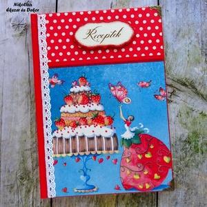 Eper kisasszony tortája receptkönyv , receptfüzet, Otthon & Lakás, Konyhafelszerelés, Receptfüzet, Decoupage, transzfer és szalvétatechnika, Festett tárgyak, KÉSZLETEN!\n\nEgy csodaszép receptkönyvet készítettem epres tortás pillangós, valamint piros-fehér pöt..., Meska