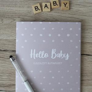 Újszülött rutinfüzet, Otthon & Lakás, Papír írószer, Album & Fotóalbum, Fotó, grafika, rajz, illusztráció, Egy kisbaba érkezése alapjaiban változtatja meg a család életét. Az első hetek, hónapok sokszor kaot..., Meska