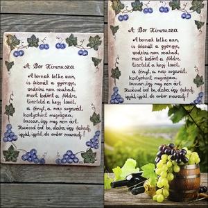 A bor himnusza kerámia falikép, Otthon & lakás, Férfiaknak, Lakberendezés, Utcatábla, névtábla,   Mindenhol jó de legjobb OTTHON! Egy hosszú fárasztó nap után mindenki örül ha végre beléphet ottho..., Meska