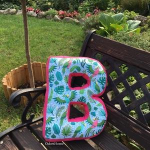 Betűpárna trópusi mintával, formapárna, baba születés ajándék, fotózási kellék, szülinapi ajándék, névnapi ajándék, Ruha & Divat, Babafotózási ruha és kellék, Babaruha & Gyerekruha, Kedves, ölelni való párnát készítettünk a legkisebbek számára. Szuper ajándékötlet ha babalátogatóba..., Meska
