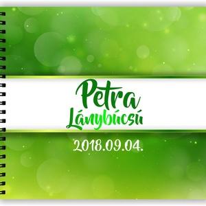 Lánybúcsú ajándék emlékkönyv ZÖLD - 3 design VÁLASSZ - egyedi album - emlék a menyasszonynak - füzet / napló - 21x19cm (OromKonnyek) - Meska.hu