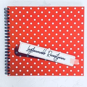 Receptkönyv ajándék piros pöttyös  - Megható ajándékötlet - emlék unokának / nagylányodnak - füzet / napló - 21x19cm, Naptár, képeslap, album, Otthon & lakás, Jegyzetfüzet, napló, Konyhafelszerelés, Receptfüzet, Fotó, grafika, rajz, illusztráció, Könyvkötés, KÉRHETED saját szöveggel is!\nNagymama vagy?.. esetleg van egy nagy lányod, aki hamarosan saját útjár..., Meska